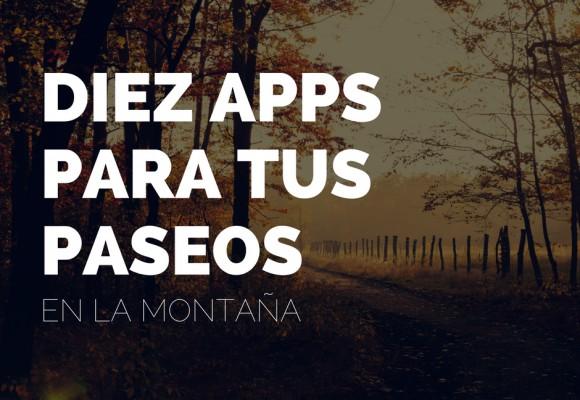 10 apps más que útiles para tus salidas al monte este otoño