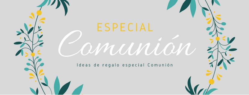 ESPECIAL COMUNIÓN